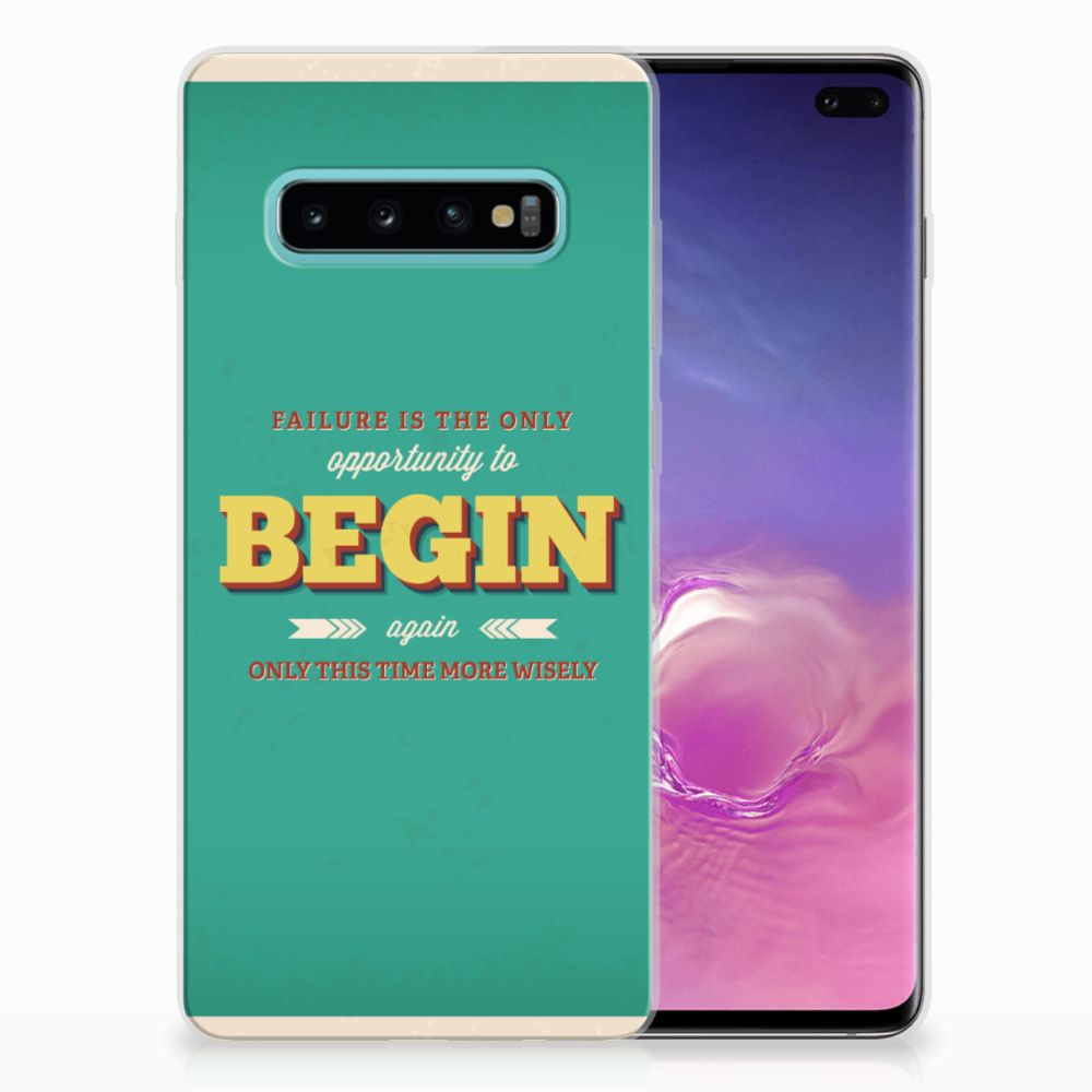 Samsung Galaxy S10 Plus Uniek TPU Hoesje Quote Begin