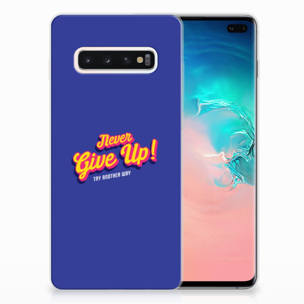 Samsung Galaxy S10 Plus Siliconen hoesje met naam Never Give Up
