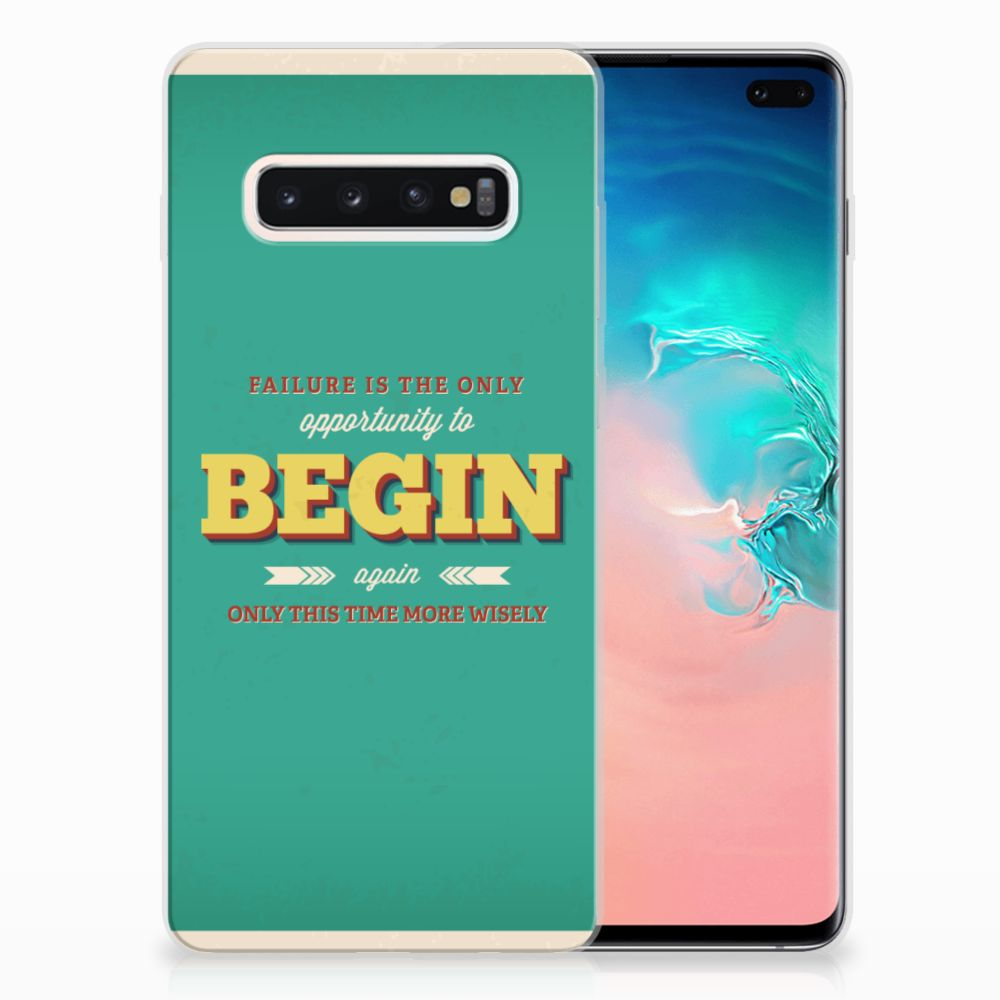 Samsung Galaxy S10 Plus Siliconen hoesje met naam Quote Begin