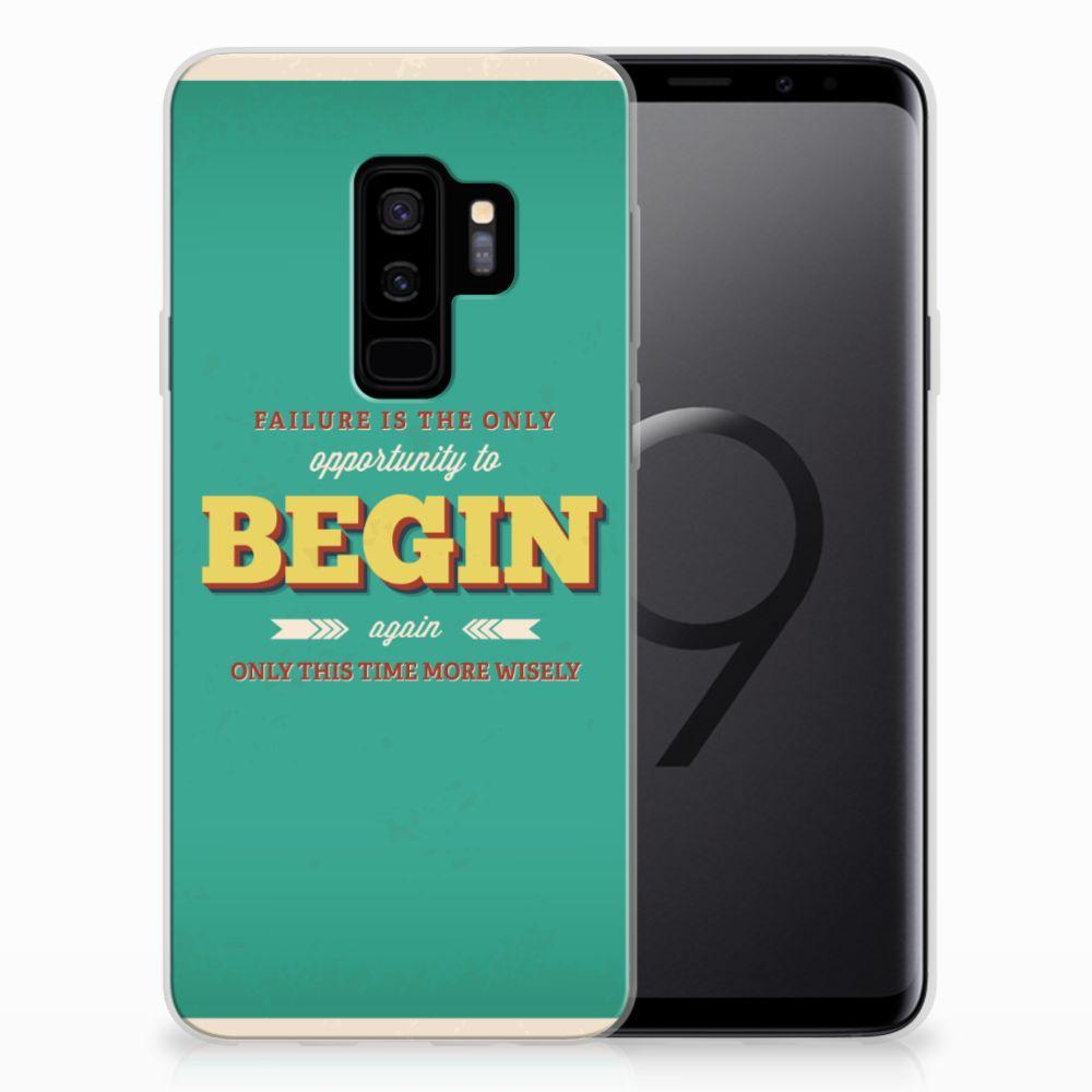 Samsung Galaxy S9 Plus Siliconen hoesje met naam Quote Begin