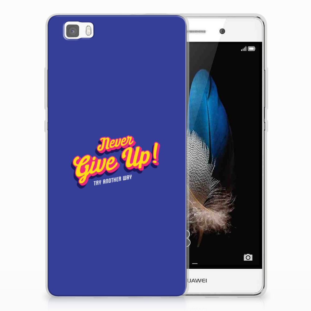 Huawei Ascend P8 Lite Siliconen hoesje met naam Never Give Up