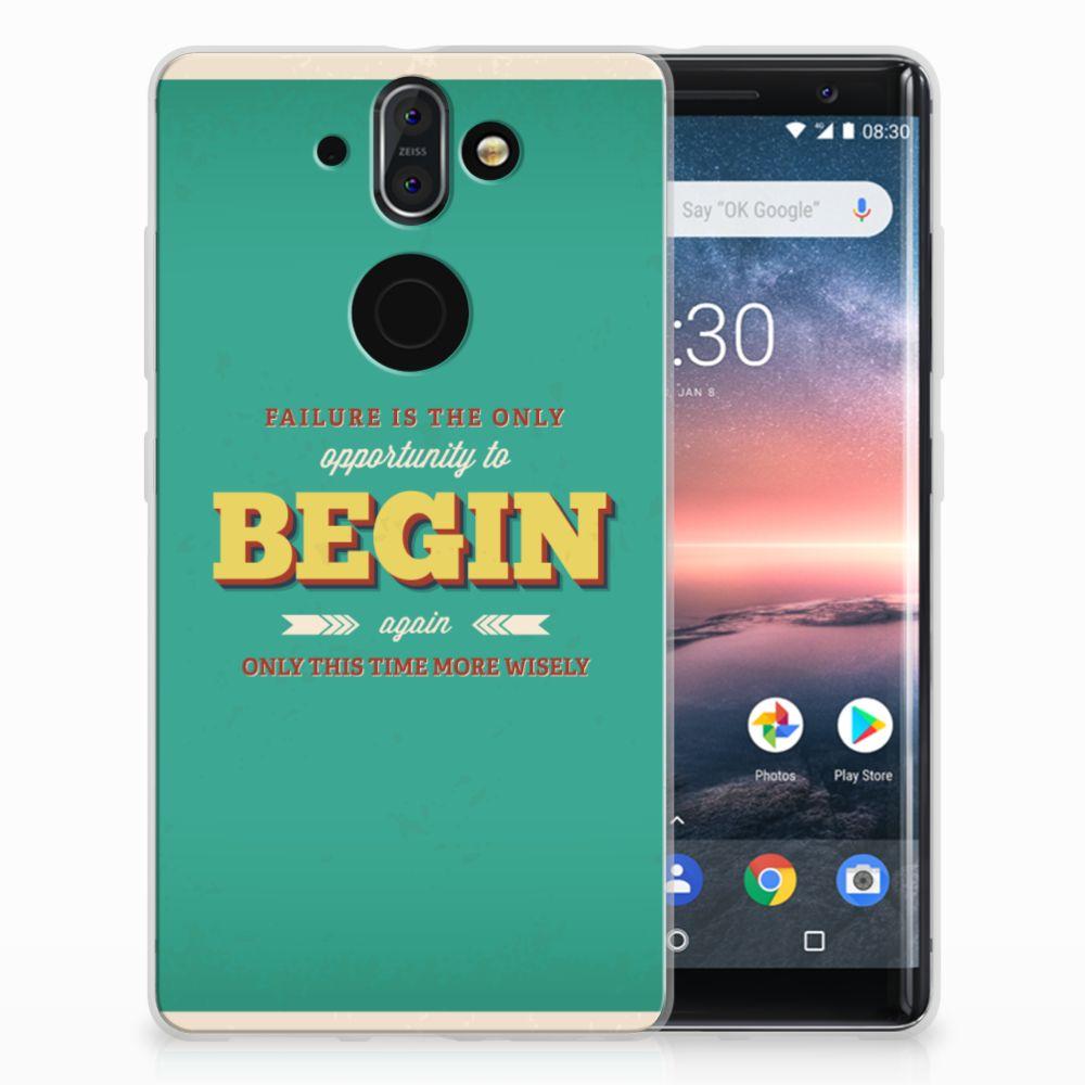 Nokia 9 | 8 Sirocco Uniek TPU Hoesje Quote Begin