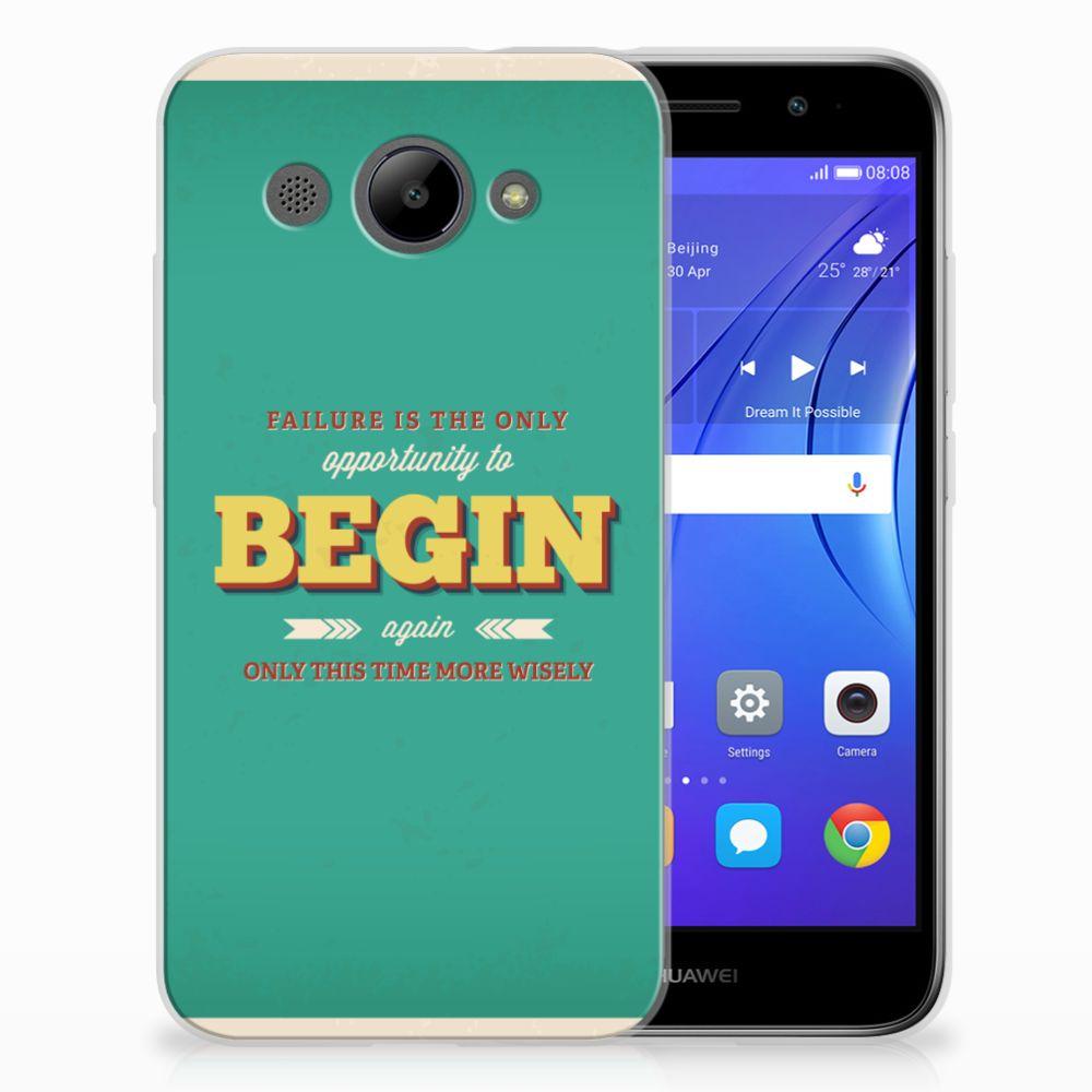 Huawei Y3 2017 Uniek TPU Hoesje Quote Begin