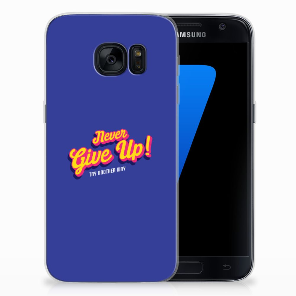 Samsung Galaxy S7 Siliconen hoesje met naam Never Give Up