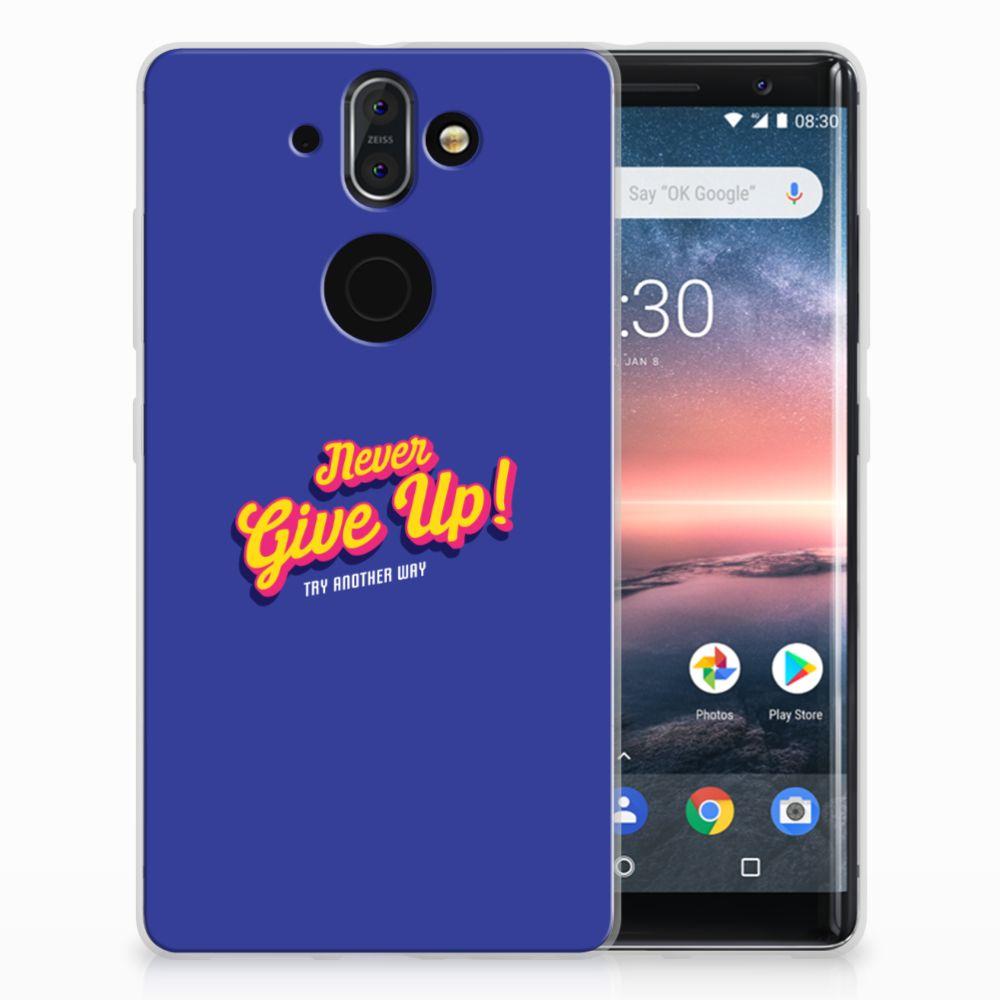 Nokia 9 | 8 Sirocco Uniek TPU Hoesje Never Give Up