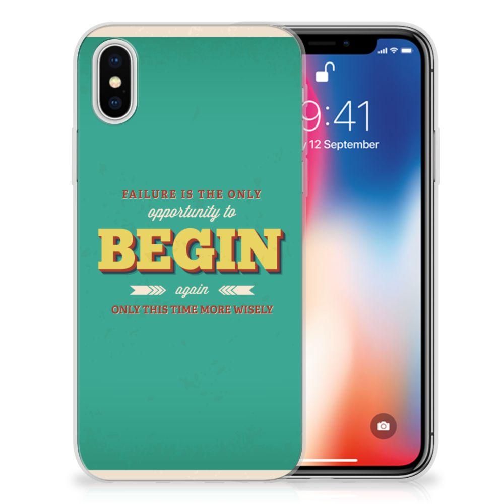 Apple iPhone X | Xs Uniek TPU Hoesje Quote Begin