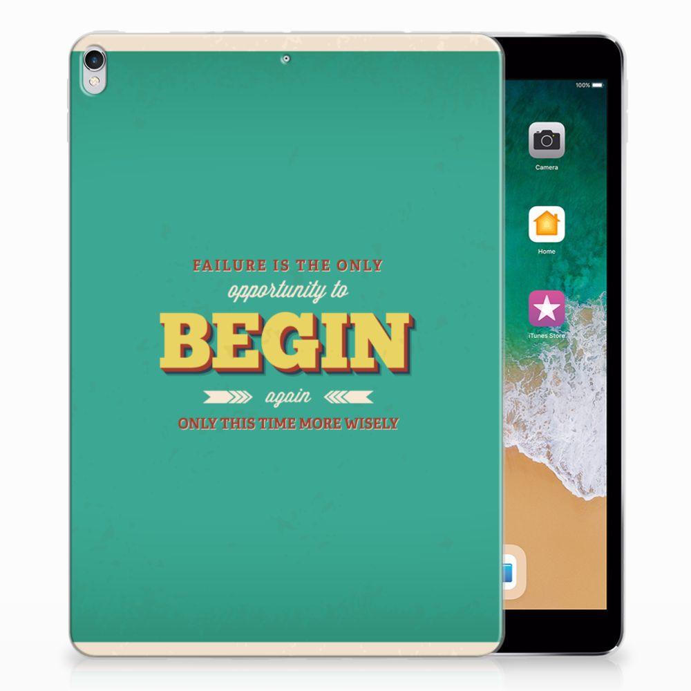Apple iPad Pro 10.5 Back cover met naam Quote Begin