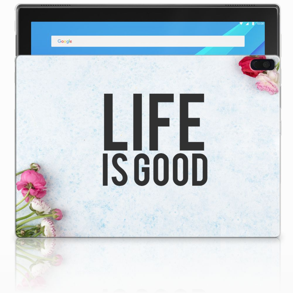 Lenovo Tab 4 10.1 Back cover met naam Life is Good