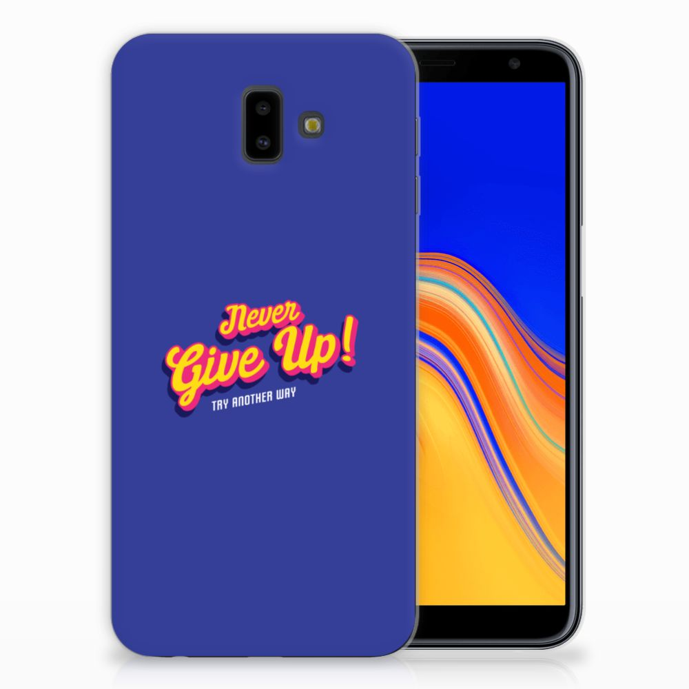 Samsung Galaxy J6 Plus (2018) Siliconen hoesje met naam Never Give Up
