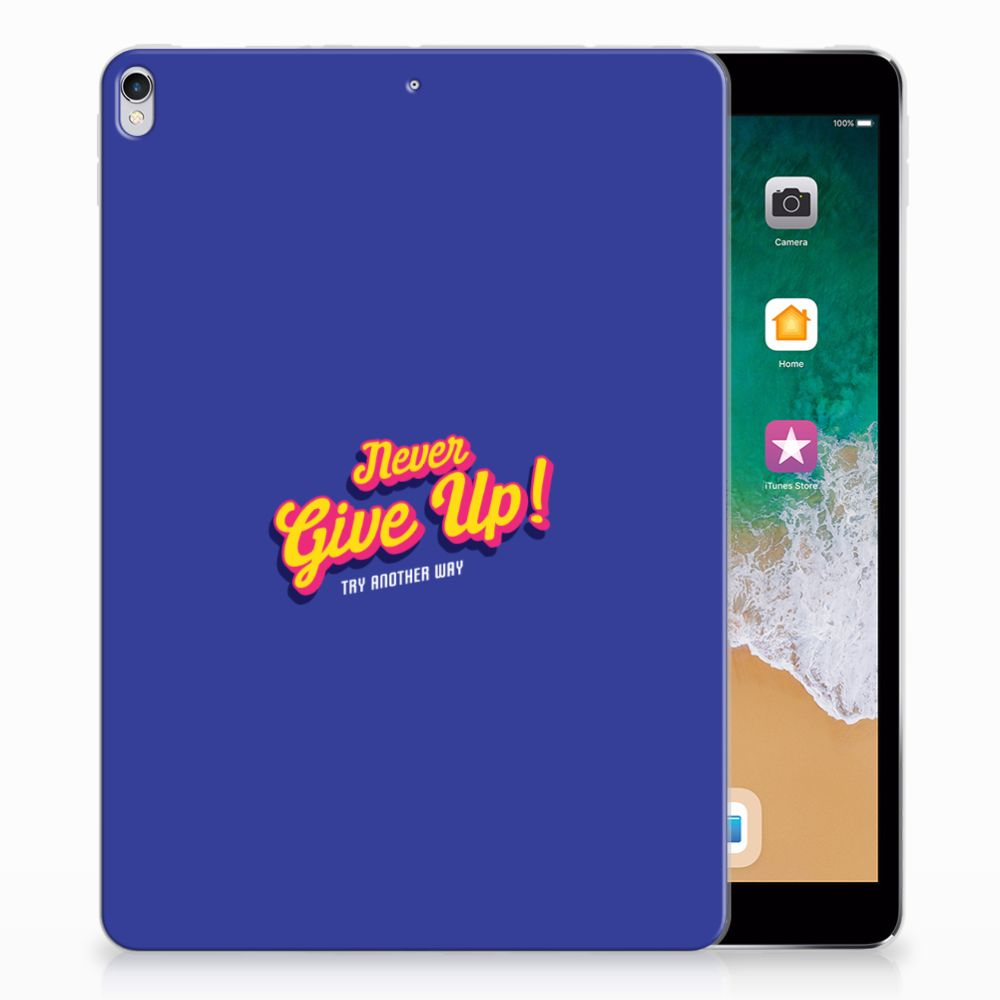 Apple iPad Pro 10.5 Back cover met naam Never Give Up
